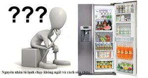 Tại sao tủ lạnh vẫn chạy mà không lạnh – nguyên nhân và cách sửa
